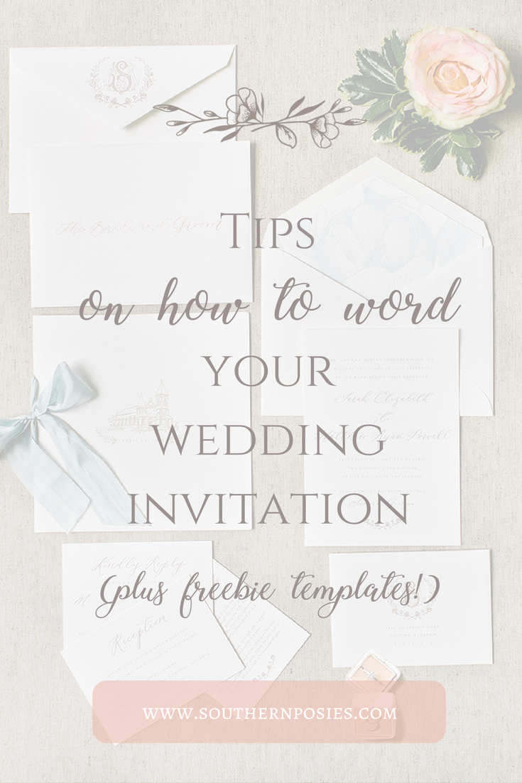 How to Word Your Wedding Invitations – Southern Posies